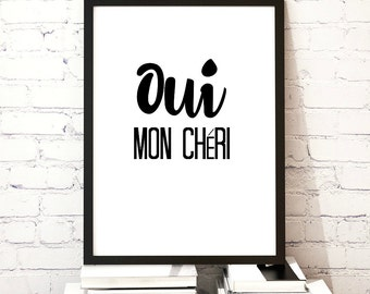 Oui Mon Cheri, Art Digital Print, Romantic Gift Ideas, Typography Print,Glam Wall Art, DIY PRINT