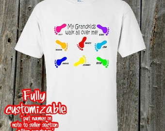 Shirt with Grandkids names - Family shirt (my grandkids walk all over me)