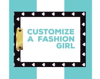 Customize a Fashion Girl!