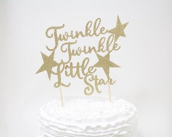 Twinkle twinkle Little star cake topper, Baby Shower, First Birthday party decoration, decor, Calligraphy, gold glitter, silver, pink t