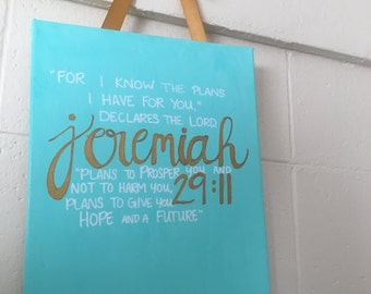 Jeremiah 29:11 Canvas For I know the Plans I Have For You College Dorm Canvas