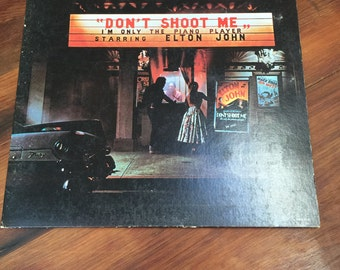 Elton John, Don't Shoot Me I'm Only the Piano Player