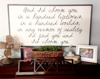 "And I'd choose you | centered version | 50""x26"" 