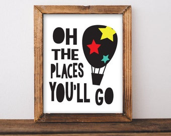 Oh The Places You'll Go | Dr. Seuss Hot Air Balloon Print | Nursery and Playroom decor | Digital Download