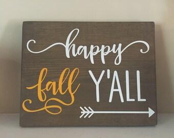 Happy fall y'all, wood sign, fall decor