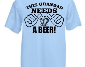This Grandad Needs A Beer Funny Mens T-Shirt Dads Grandads Fathers Day S M L XL XXL Cotton New Custom Made Gift Present Birthdays Xmas