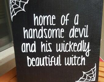 Halloween Sign - Halloween Decor - Handsome Devil Sign - Wicked Witch Sign - Wood Sign - Wooden Sign - Halloween Wall Decor- Halloween Party