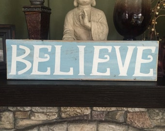 """Hand Painted """"Believe"""" Wooden Sign"""