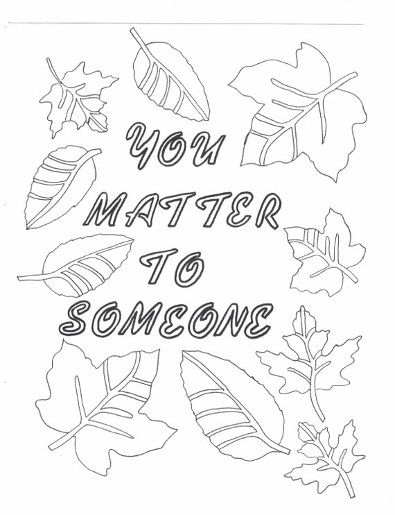 matter coloring pages you matter to someone coloring page