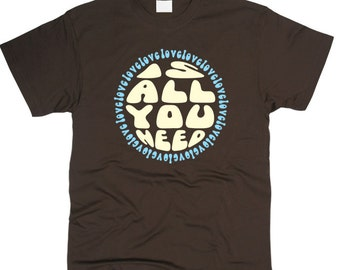 All You Need Is Love The Beatles Men T-Shirt