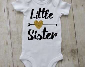 Little sister - little sister shirt - little sistet bodysuit - birth announcement - new sister shirt - little sister announcement