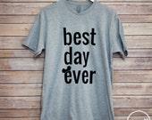 Best Day Ever Disney Shirt/Disney Shirt/Best Day Ever Unisex T-shirt/Disney Family Shirt