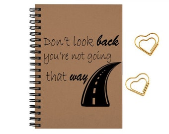 Personalized Journal notebook, Don't look back, Diary, Gift, Size 5x8