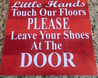 Wooden No Shoe Sign