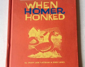 When Homer Honked by Jean Lee Latham Vintage Children's Book