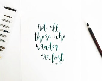 Not All Who Wander Are Lost A4 ORIGINAL