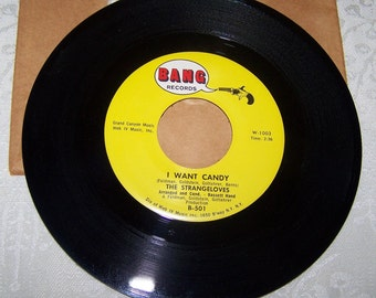 "1960's Hit 45 rpm Record By The Strangeloves, ""I Want Candy"""