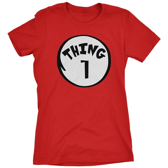 Thing 1 Women 39 S T Shirt Family Set Thing 1 Shirt Thing 2