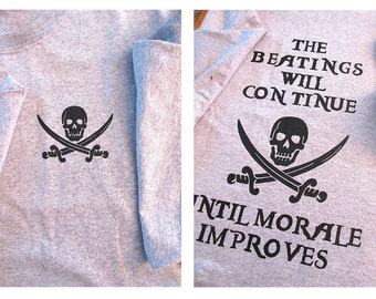"""SEALS BUD/S SWCC """"The Beatings Will Continue Until Morale Improves"""" T-Shirt"""