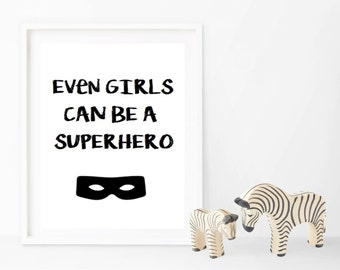 Girls Can Be A Superhero
