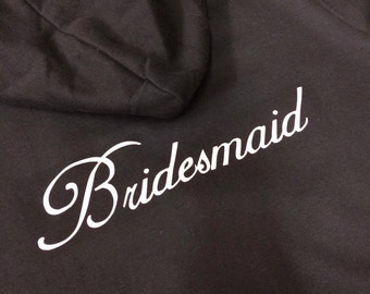 Bridesmaid Zipped Hoodies