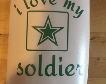 I Love My Soldier Vinyl Decal