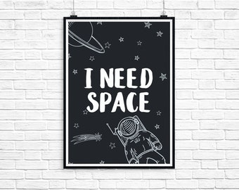 I Need Space Kids Wall Print