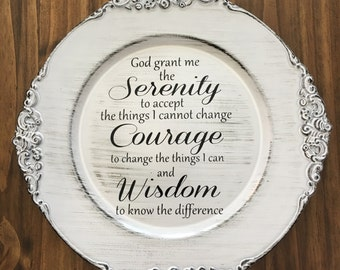 Serenity Prayer - Inspirational Quote - Charger Plate - Wedding/Anniversary Gift - Housewarming Gift