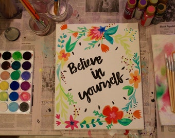 """11"""" x 14"""" Canvas - Believe in Yourself"""