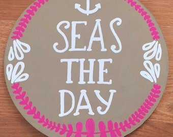 Sea the day wooden plaque