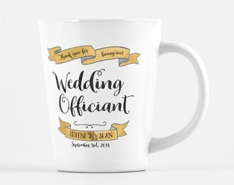 Wedding Officiant mug, customized latte mug, thank you gift
