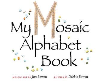My Mosaic Alphabet Book