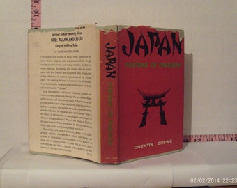Japan: Portrait of Paradox by Quentin Crewe 1962 Hardcover First American Edition Dust Jacket
