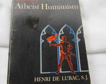 "Sociology:  ""The Drama of Atheist Humanism"" by Henri DeLubac, S.J."