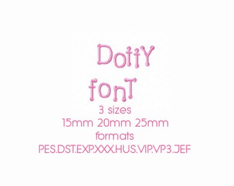 Dotty Spot font embroidery alphabet in 3 sizes 15mm 20mm and 25mm