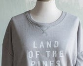 Land of the Pines Lightweight Sweatshirt, Perfectly Slouchy