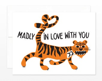 Funny Anniversary, Love, Valentine's Day Card - Tiger Madly In Love With You
