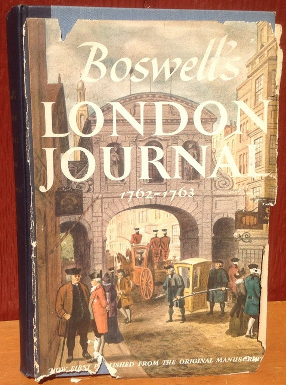 Boswell's London Journal 1762-1763 – First Edition - James Boswell - 1950s - Vintage Book