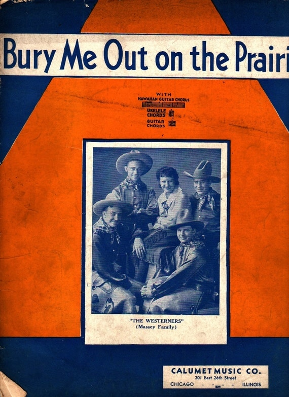 Bury Me Out on the Prairie for Ukulele and Guitar - 1936 - Vintage Sheet Music