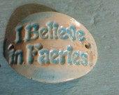 I Believe In Faeries connector bead