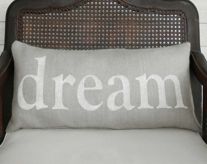 Dream in any Language -  Burlap Pillow - Personalize Dream with the language of your choice - Custom  Dream Pillow Lumbar  - French Rever