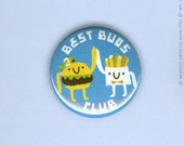 """Best Buds Club 1"""" Pin-Back Button"""