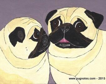 Pug Print - Pug Talk -  Two Fawn Pugs - A19