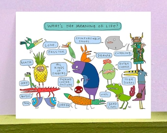 What's the Meaning of Life? - giclee print