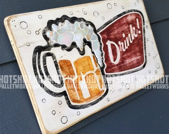 Drink!, Beer, Brew, Craft Beer, Mosaic-embellished, Vintage-looking upcycled wood sign, hand made, hand painted