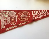 Vintage Ukiah Calif Pennant Redwoods