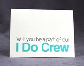 Asking Wedding Party Cards, Gender Neutral Wedding Party, I Do Crew, Select Colors