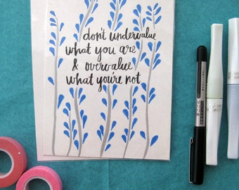 Undervalue/Overvalue - Handwritten Quote - 5x7