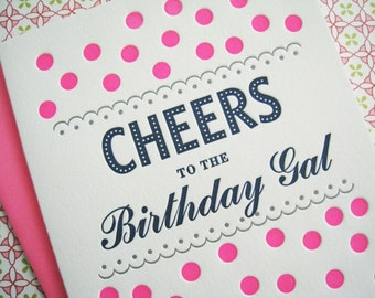 Letterpress Card - Cheers Birthday Gal!