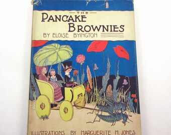 The Pancake Brownies Vintage 1920s or 1930s Children's Book by Eloise Byington Illustrated by Marguerite M. Jones